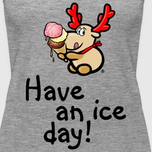 Elch Elmondo isst Eis – HAVE AN ICE DAY! Tops - Frauen Premium Tank Top