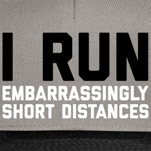 Run Short Distances Funny Quote Caps & Hats - Snapback Cap