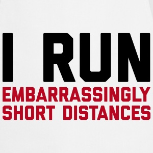Run Short Distances Funny Quote Tabliers - Tablier de cuisine