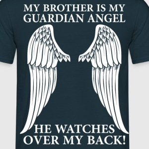 My Brother Is My Guardian Angel T-Shirts - Men's T-Shirt