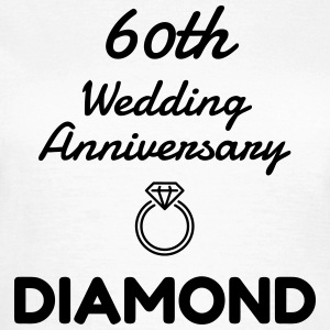 60 Diamond - Birthday Wedding - Marriage - Love Camisetas - Camiseta mujer