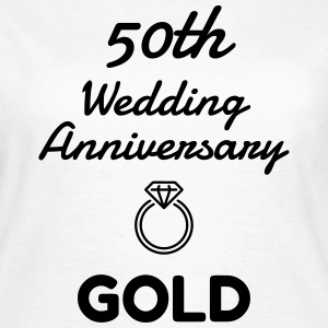 50 Gold - Birthday Wedding - Marriage - Love T-shirts - Dame-T-shirt