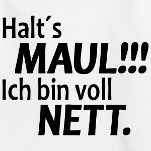 Halts Maul - Herren T-Shirt - Teenager T-Shirt