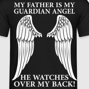 My Father Is My Guardian Angel T-Shirts - Men's T-Shirt