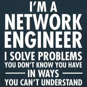 I'm A Network Engineer - I Solve Problems... T-shirts - Mannen T-shirt