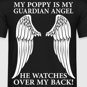 My Poppy Is My Guardian Angel T-Shirts - Men's T-Shirt