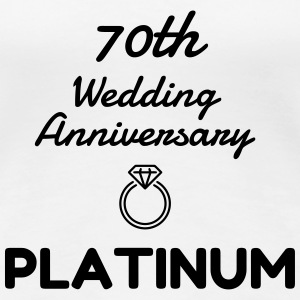 70 Platinum - Birthday Wedding - Marriage - Love T-Shirts - Women's Premium T-Shirt