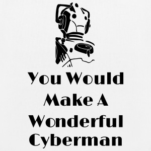 You Would Make A Wonderful Cyberman Bolsas y mochilas - Bolsa de tela ecológica