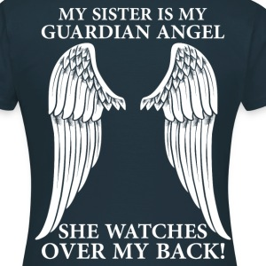 My Sister Is My Guardian Angel T-Shirts - Women's T-Shirt