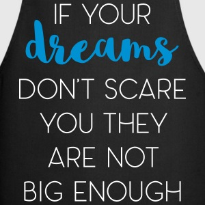 Dreams Scare You Quote Fartuchy - Fartuch kuchenny