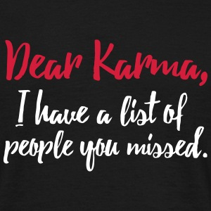 Dear Karma 2C - Men's T-Shirt
