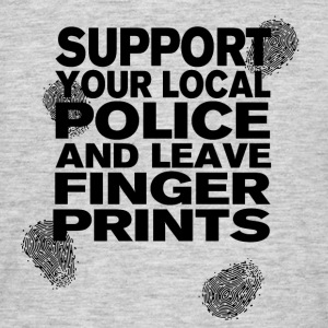 Support The Police - Leave Fingerprints Black - Men's T-Shirt