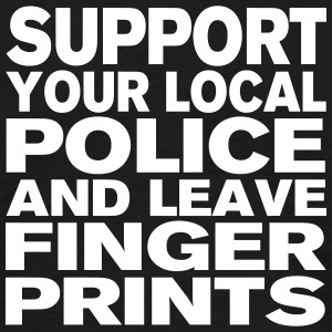 Support Your Local Police - Leave Fingerprints - Männer T-Shirt