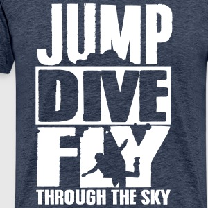 skydiving: jump dive fly through the sky T-shirts - Mannen Premium T-shirt