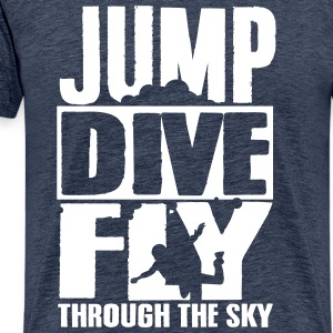 skydiving: jump dive fly through the sky T-Shirts - Men's Premium T-Shirt