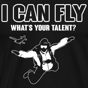 skydiving: I can fly - what's your talent?  Camisetas - Camiseta premium hombre