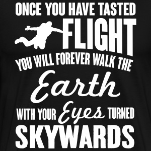 skydiving: once you've tasted flight... T-shirts - Herre premium T-shirt