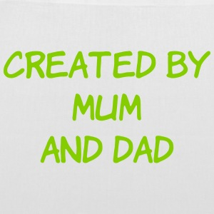 Created bu Mum and Dad Bags & Backpacks - Tote Bag