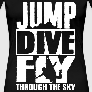 skydiving: jump dive fly through the sky T-Shirts - Frauen Premium T-Shirt
