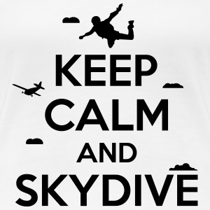 keep calm and skydive T-shirts - Dame premium T-shirt