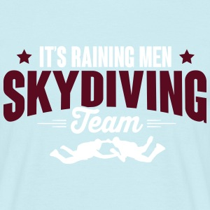 It's raining men - skydiving team T-Shirts - Männer T-Shirt