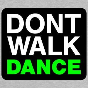 Dont walk dance Baby Shirts  - Baby T-Shirt