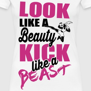 Kick like a beast T-Shirts - Frauen Premium T-Shirt