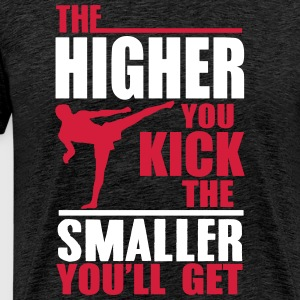 the higher you kick T-Shirts - Men's Premium T-Shirt
