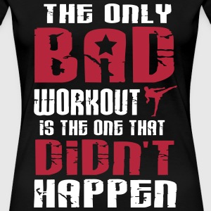 there is just one bad workout T-shirts - Vrouwen Premium T-shirt