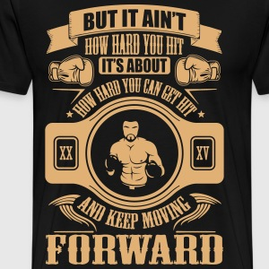 boxing keep movin forward Tee shirts - T-shirt Premium Homme