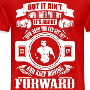 boxing keep movin forward Magliette - Maglietta Premium da uomo