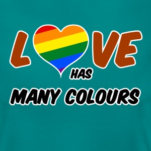 Love has many colours T-Shirts - Frauen T-Shirt