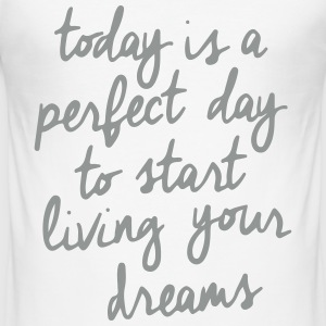 Today is a good Day! - Männer Slim Fit T-Shirt