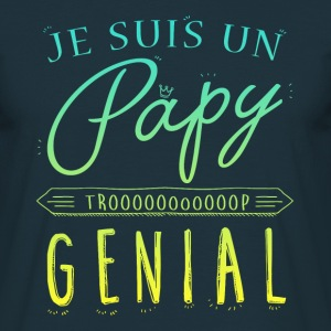 Je suis un papy genial  Tee shirts - Tee shirt Homme