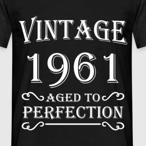 Vintage 1961 - Aged to perfection T-Shirts - Men's T-Shirt