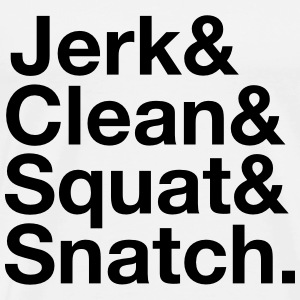 Jerk, Clean, Squat, Snatch T-Shirts - Männer Premium T-Shirt