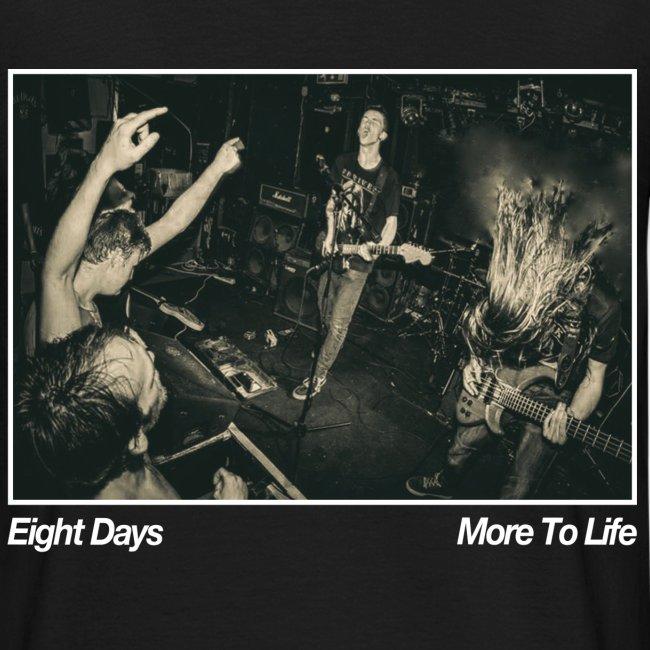More To Life Tee