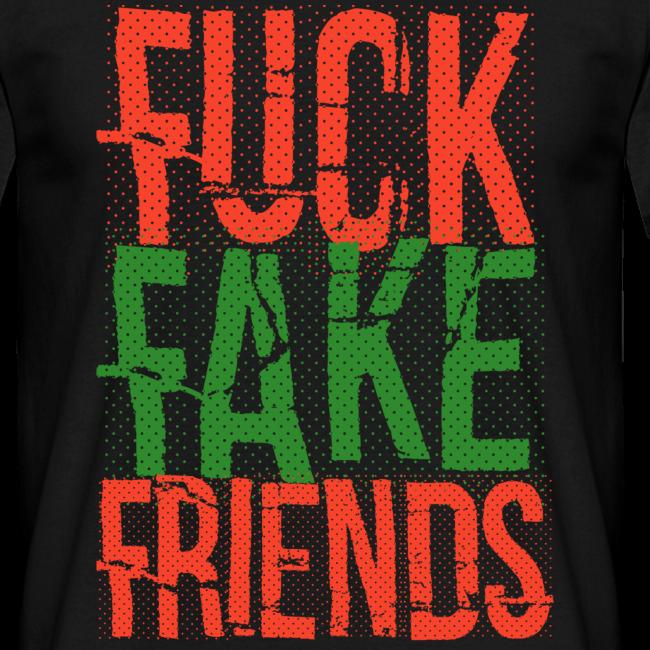 FUC* FAKE FRIENDS