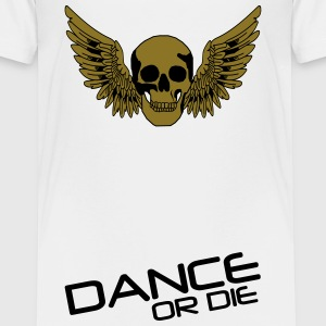 Dance or Die T-Shirts - Teenager Premium T-Shirt