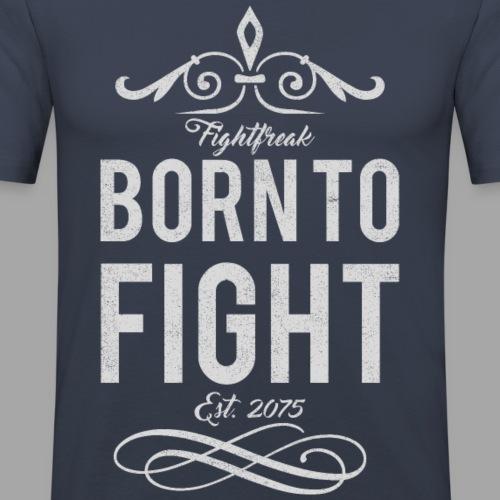 borntofight