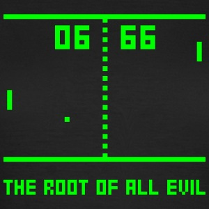 Shirt The root of all evil - Frauen T-Shirt