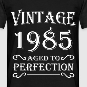 Vintage 1985 - Aged to perfection T-Shirts - Männer T-Shirt