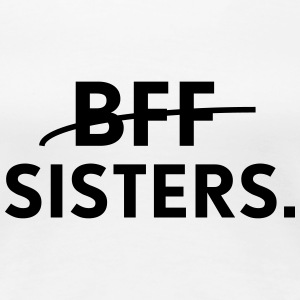 bff sisters T-shirts - Vrouwen Premium T-shirt