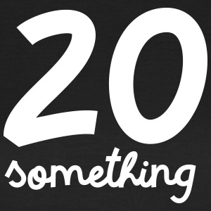 20 Something T-shirts - Dame-T-shirt