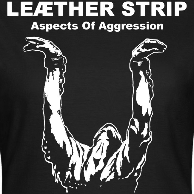 Leaether Strip - Aspects of Aggression : Girlie Shirt - black