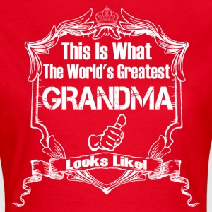 Worlds Greatest Grandma  Looks Like T-Shirts - Women's T-Shirt