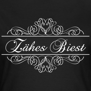 Zähes Biest T-Shirts - Frauen T-Shirt