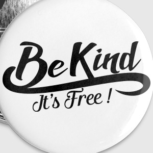 be kind it's free Buttons - Buttons medium 32 mm