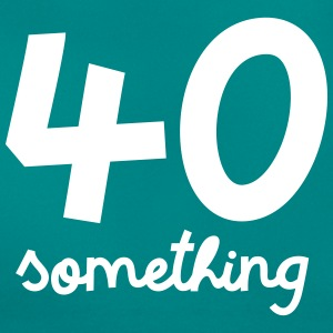 40 Something T-shirts - T-shirt dam