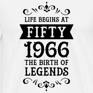 Life Begins At Fifty - 1966 The Birth Of Legends Tee shirts - T-shirt Premium Homme